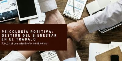 Curso: Psicología Positiva Gestión del Bienestar en el trabajo